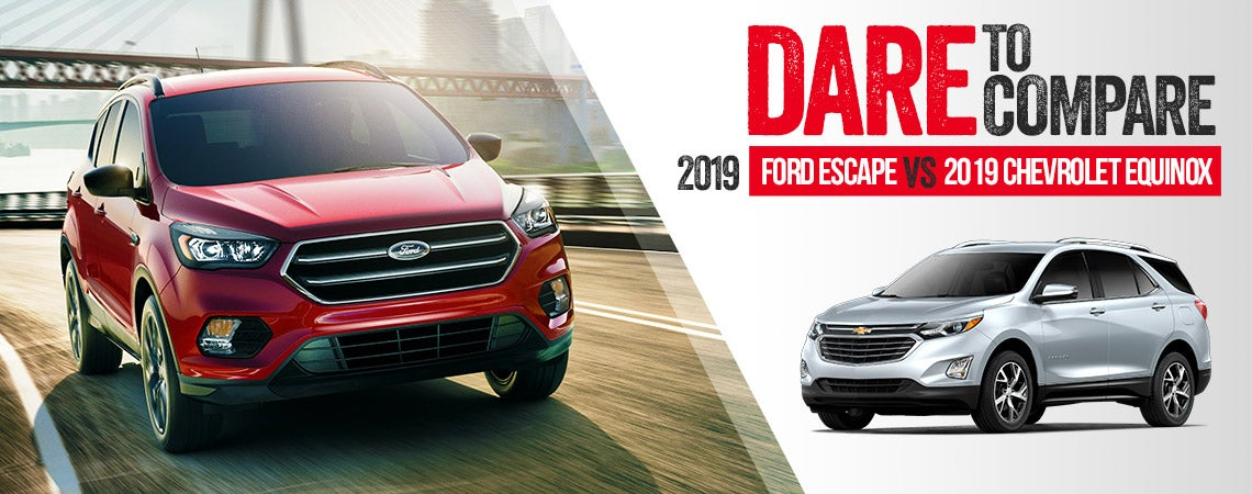 2019 Ford Escape Vs 2019 Chevy Equinox Reynolds Ford East Moline